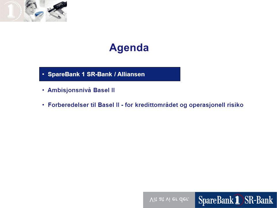 Agenda Organisasjon SpareBank 1 SR-Bank / Alliansen