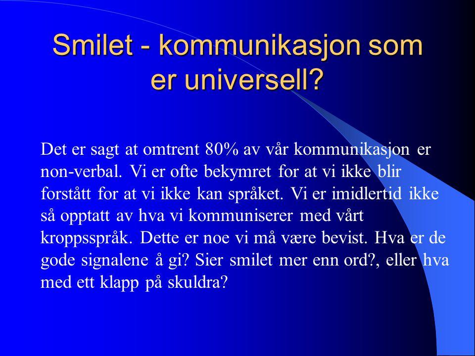 Smilet - kommunikasjon som er universell