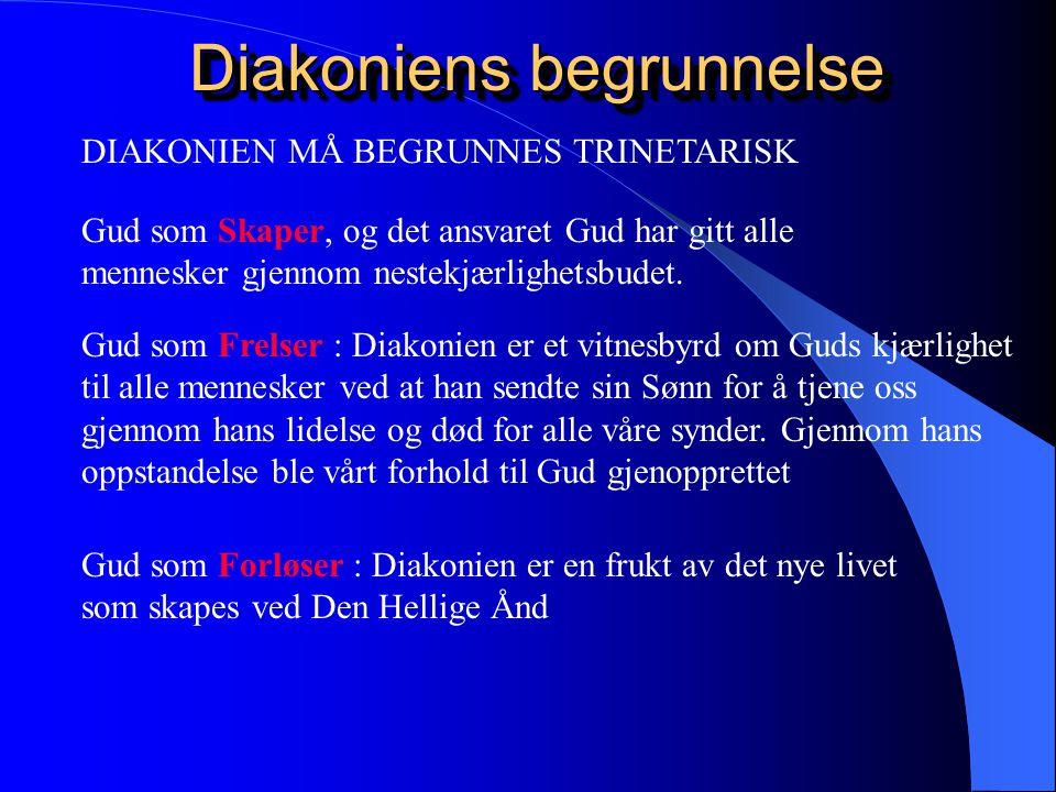 Diakoniens begrunnelse