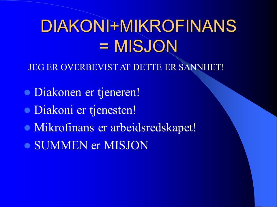 DIAKONI+MIKROFINANS = MISJON