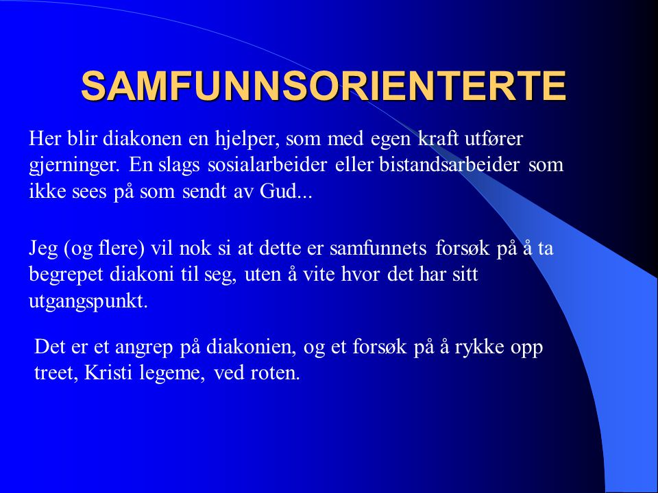 SAMFUNNSORIENTERTE