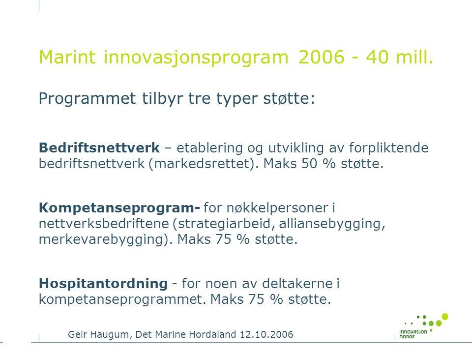 Marint innovasjonsprogram 2006 - 40 mill.