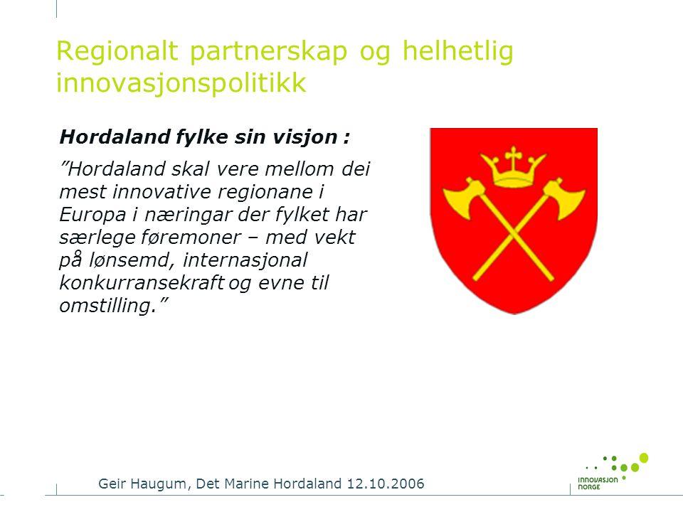 Regionalt partnerskap og helhetlig innovasjonspolitikk