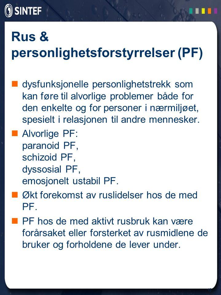 Rus & personlighetsforstyrrelser (PF)