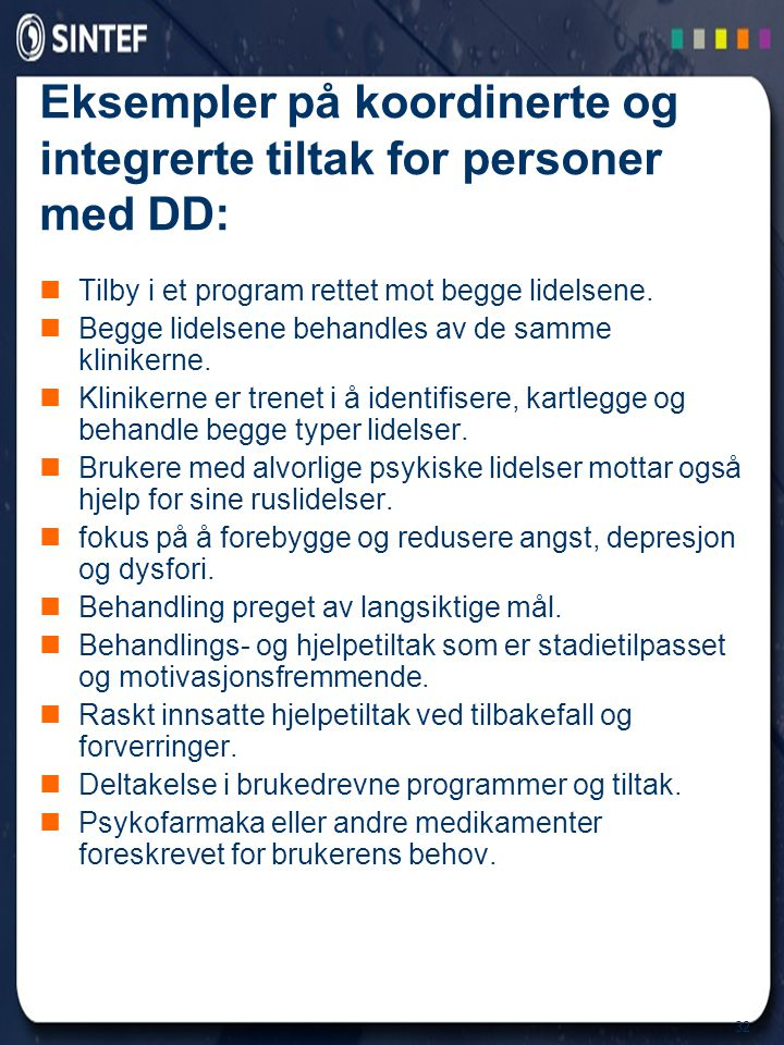 Eksempler på koordinerte og integrerte tiltak for personer med DD: