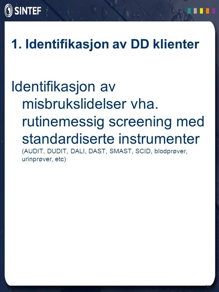 1. Identifikasjon av DD klienter