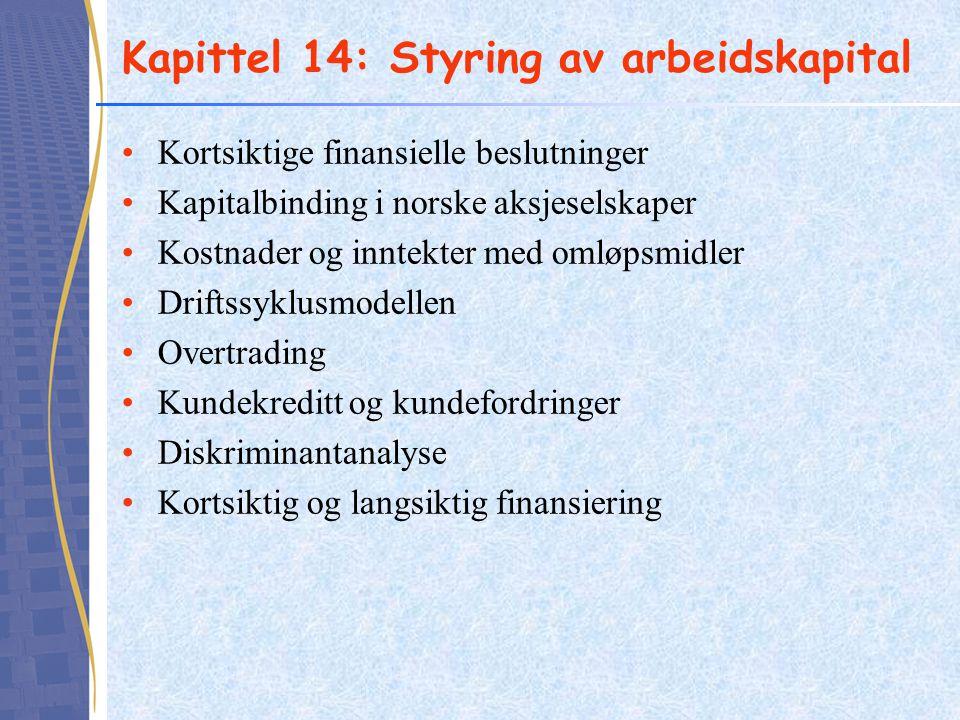 Kapittel 14: Styring av arbeidskapital