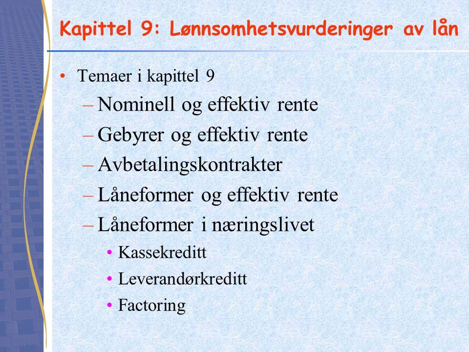 Kapittel 9: Lønnsomhetsvurderinger av lån