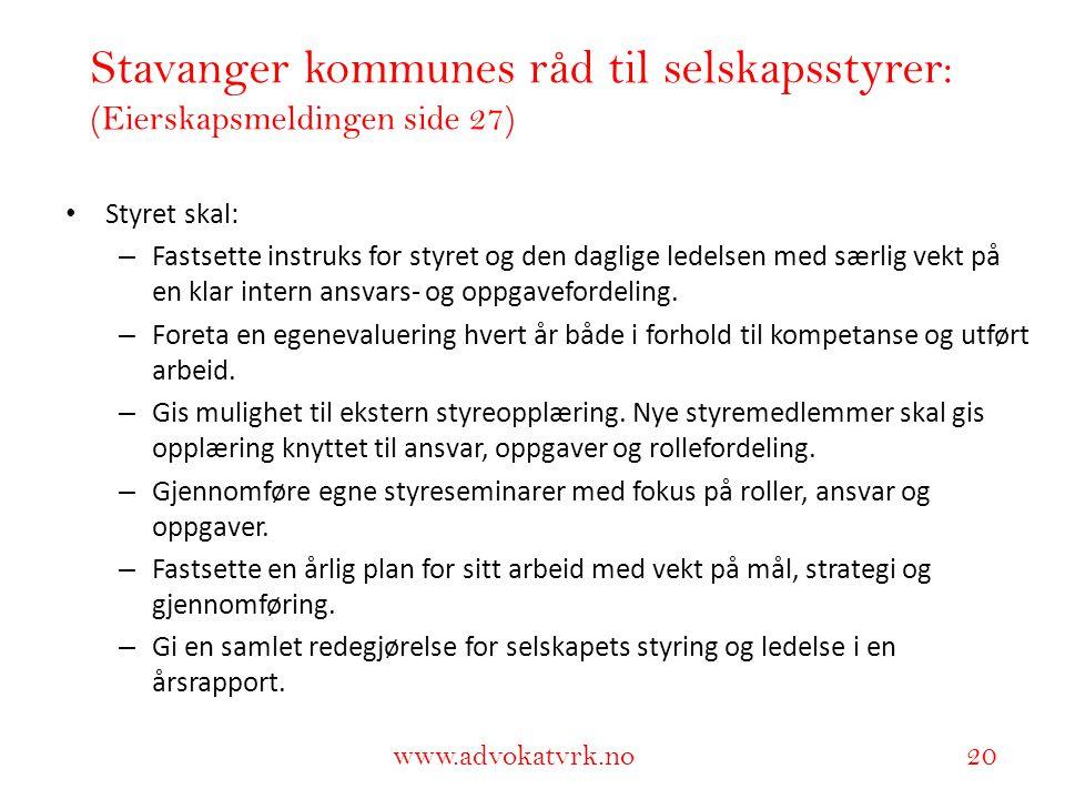 Stavanger kommunes råd til selskapsstyrer: (Eierskapsmeldingen side 27)