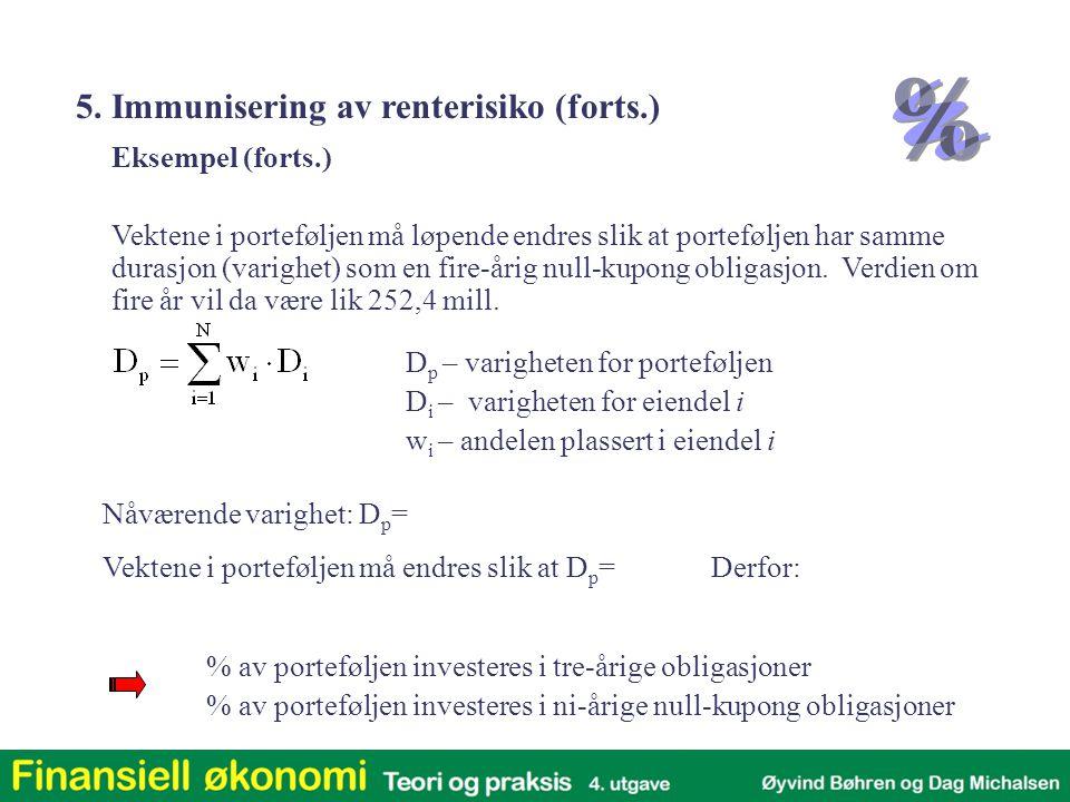 5. Immunisering av renterisiko (forts.)