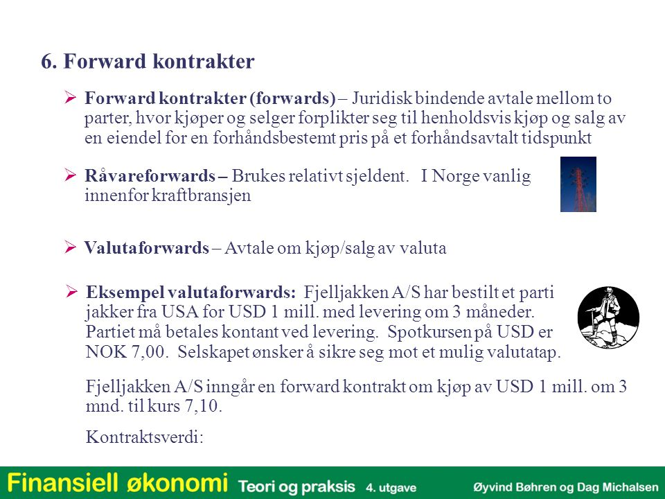 6. Forward kontrakter