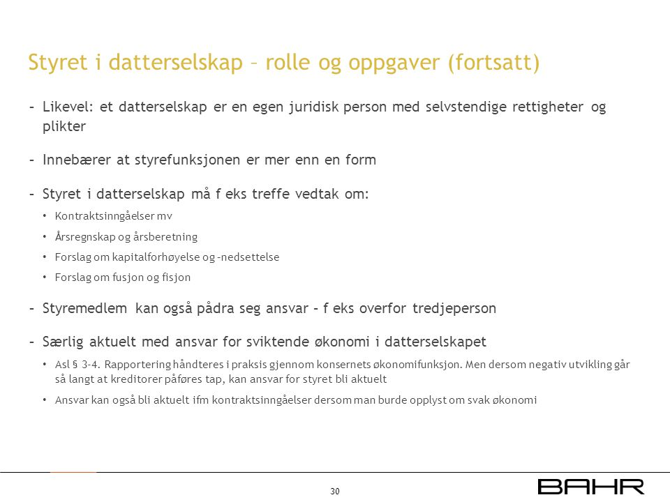 Styret i datterselskap – rolle og oppgaver (fortsatt)