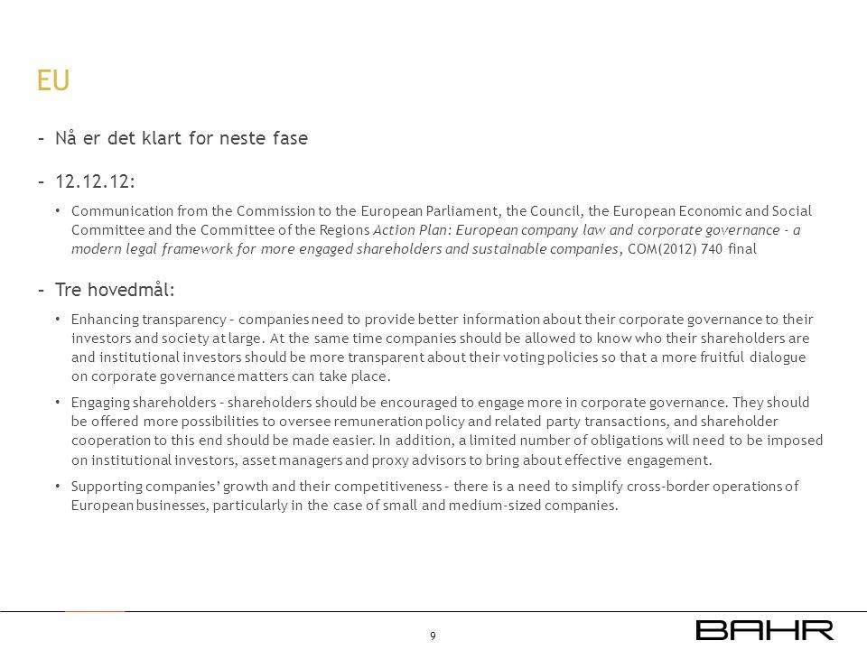 EU Nå er det klart for neste fase 12.12.12: Tre hovedmål:
