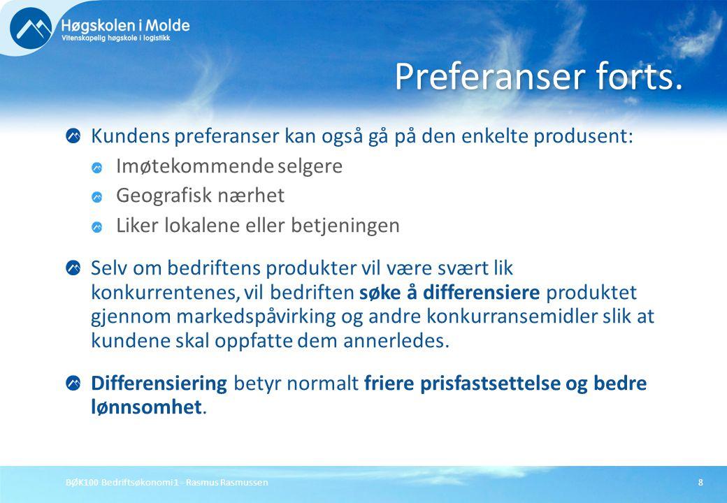 Preferanser forts. Kundens preferanser kan også gå på den enkelte produsent: Imøtekommende selgere.