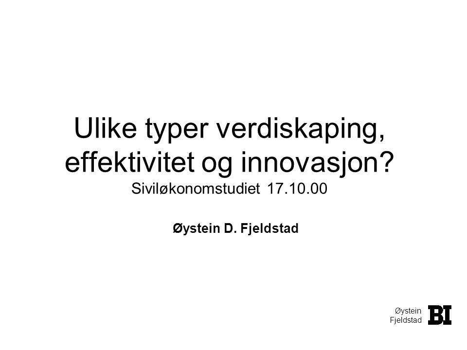 Ulike typer verdiskaping, effektivitet og innovasjon