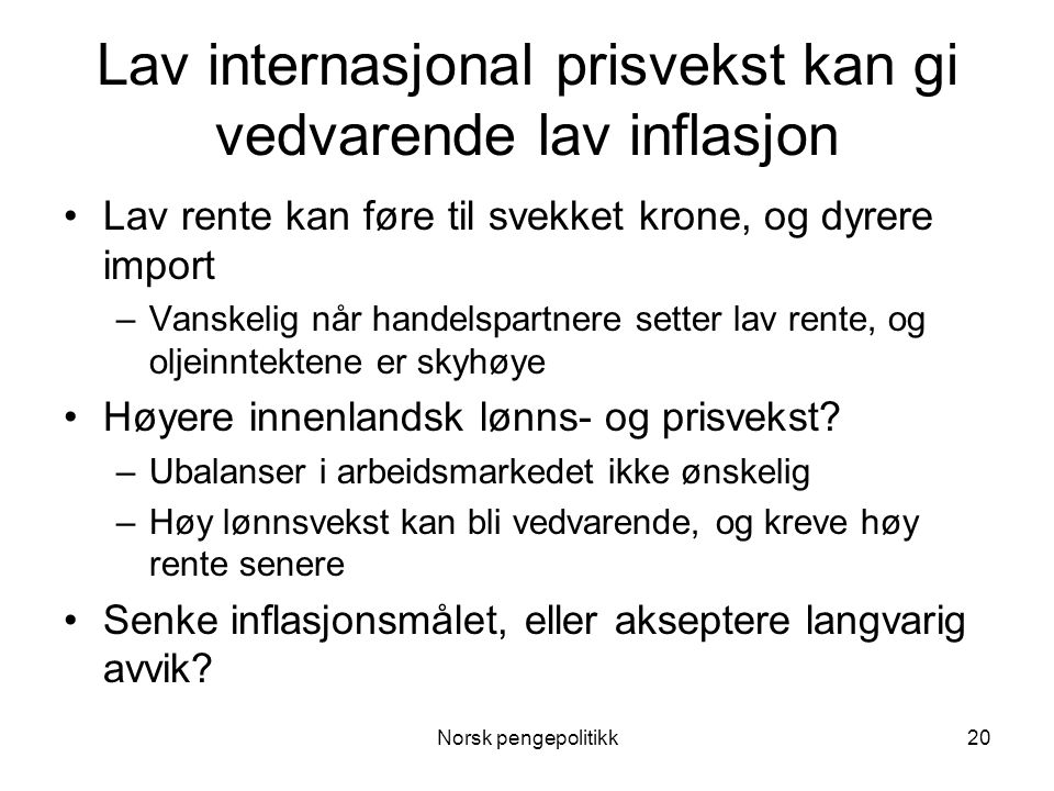 Lav internasjonal prisvekst kan gi vedvarende lav inflasjon