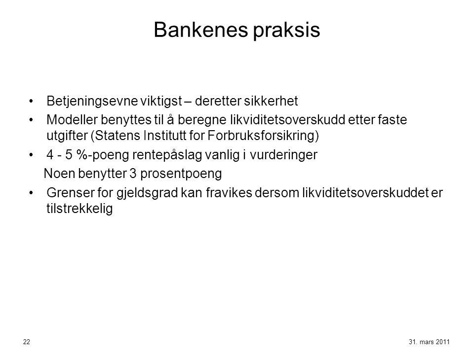 Bankenes praksis Betjeningsevne viktigst – deretter sikkerhet