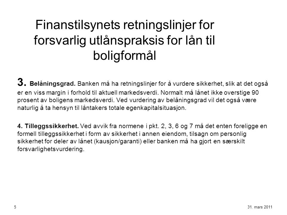 Finanstilsynets retningslinjer for forsvarlig utlånspraksis for lån til boligformål