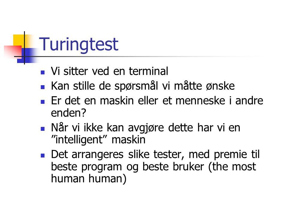 Turingtest Vi sitter ved en terminal