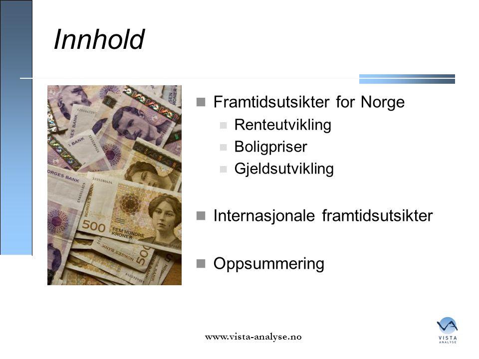 Innhold Framtidsutsikter for Norge Internasjonale framtidsutsikter