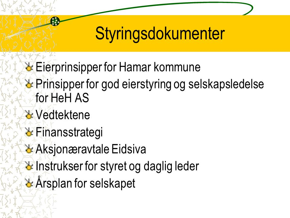 Styringsdokumenter Eierprinsipper for Hamar kommune