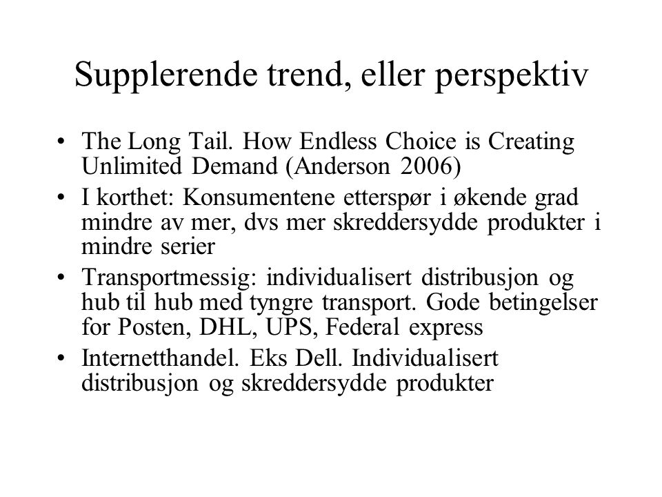 Supplerende trend, eller perspektiv