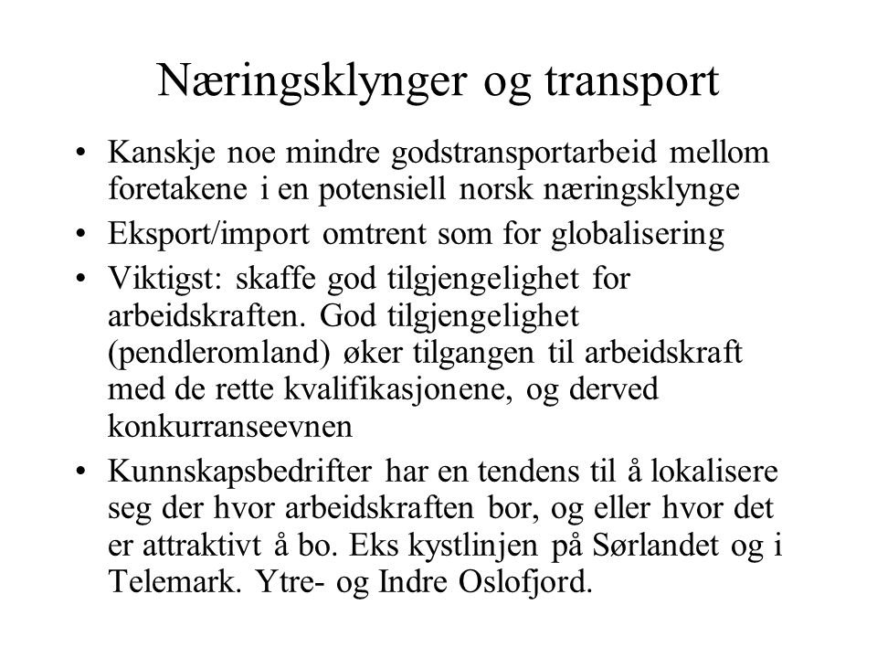 Næringsklynger og transport