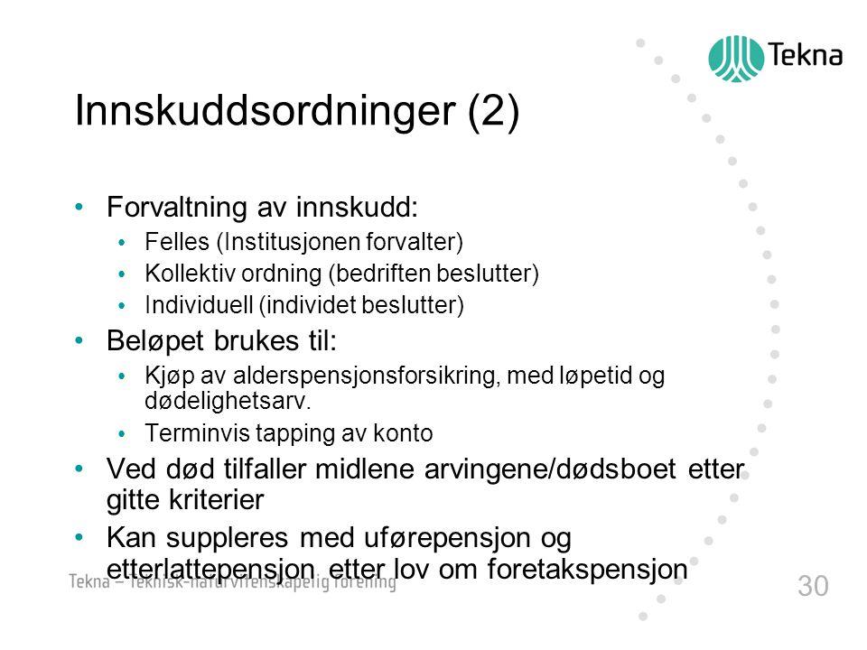 Innskuddsordninger (2)