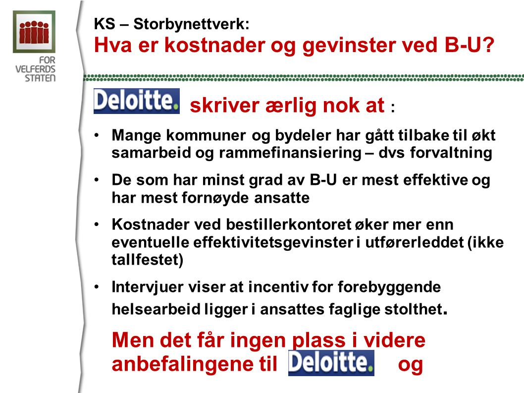KS – Storbynettverk: Hva er kostnader og gevinster ved B-U