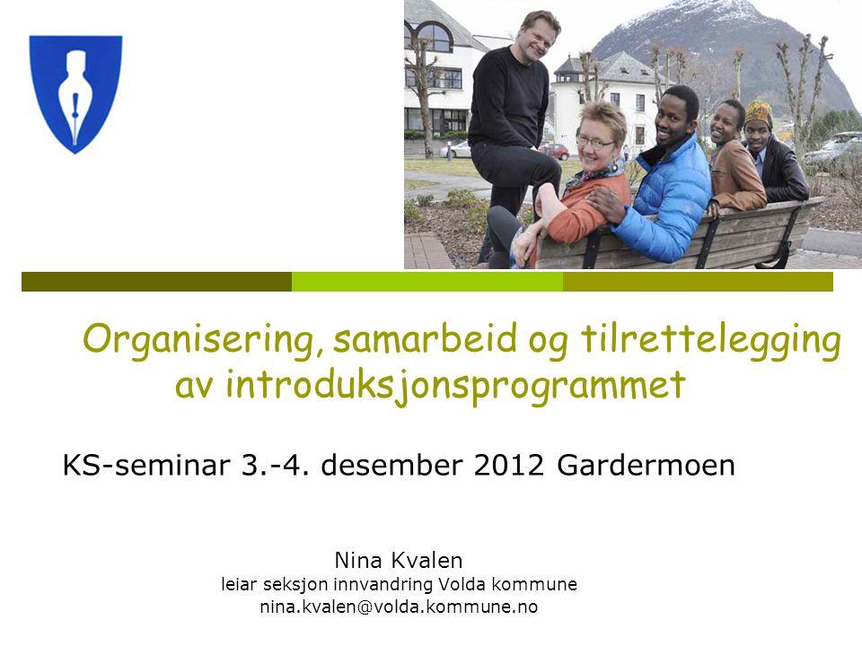 Organisering, samarbeid og tilrettelegging av introduksjonsprogrammet