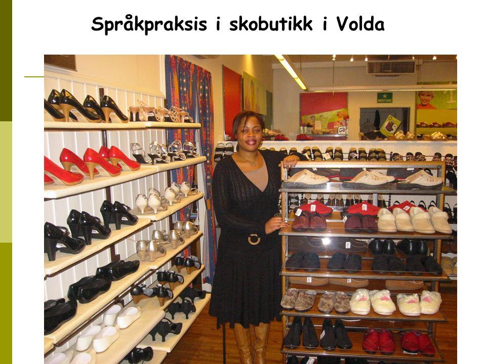 Språkpraksis i skobutikk i Volda