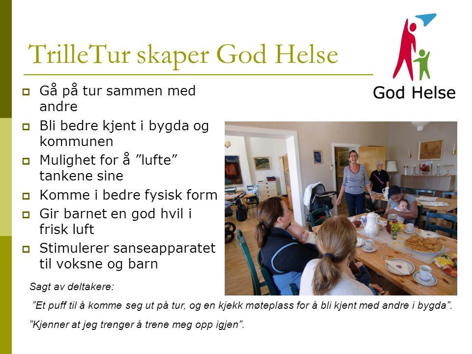 TrilleTur skaper God Helse