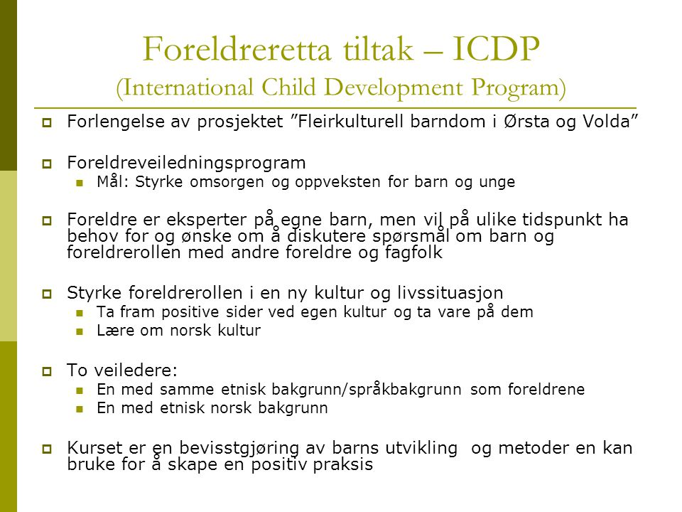 Foreldreretta tiltak – ICDP (International Child Development Program)