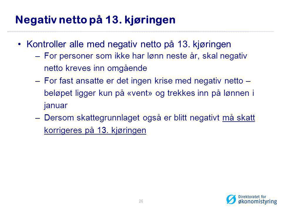 Negativ netto på 13. kjøringen