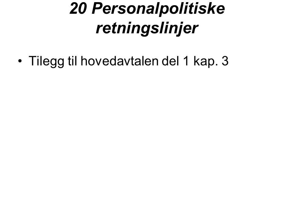 20 Personalpolitiske retningslinjer