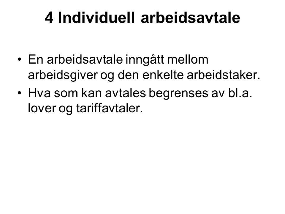 4 Individuell arbeidsavtale