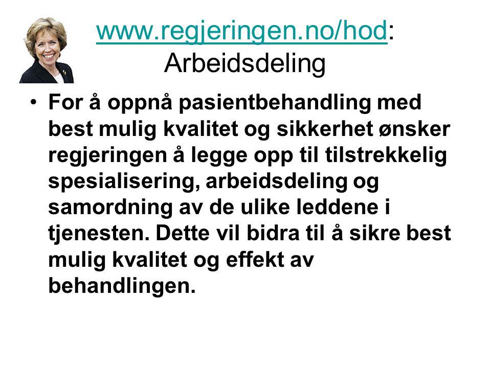 www.regjeringen.no/hod: Arbeidsdeling