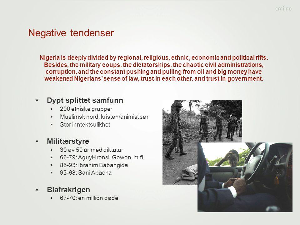 Negative tendenser Dypt splittet samfunn Militærstyre Biafrakrigen