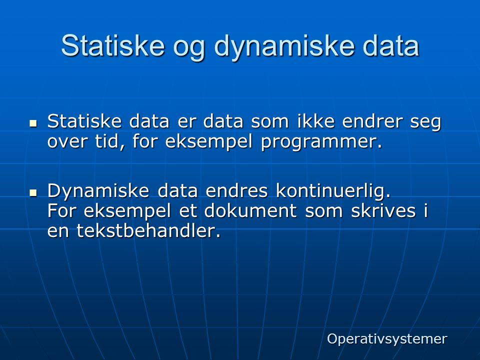 Statiske og dynamiske data