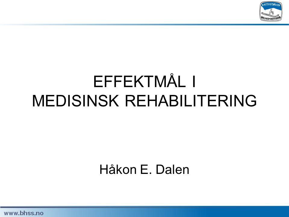 EFFEKTMÅL I MEDISINSK REHABILITERING