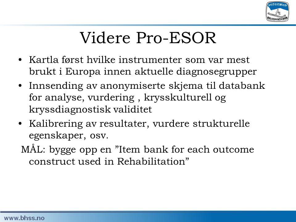 Videre Pro-ESOR Kartla først hvilke instrumenter som var mest brukt i Europa innen aktuelle diagnosegrupper.