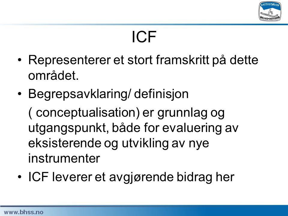 ICF Representerer et stort framskritt på dette området.