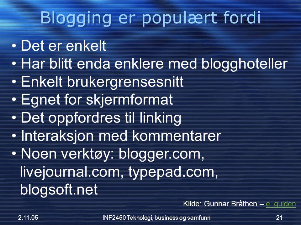 Blogging er populært fordi
