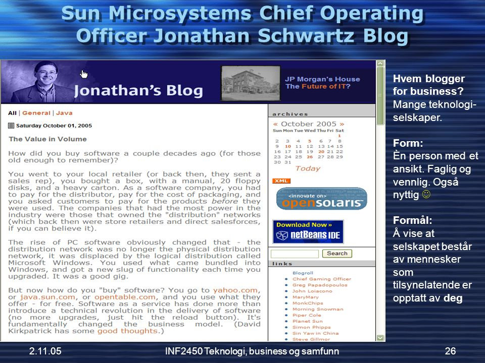 Sun Microsystems Chief Operating Officer Jonathan Schwartz Blog