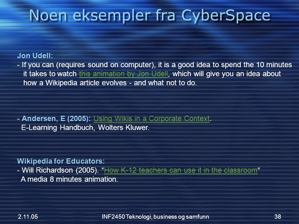 Noen eksempler fra CyberSpace