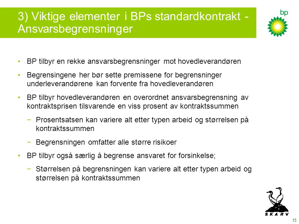 3) Viktige elementer i BPs standardkontrakt - Ansvarsbegrensninger