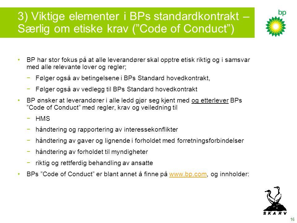 3) Viktige elementer i BPs standardkontrakt – Særlig om etiske krav ( Code of Conduct )