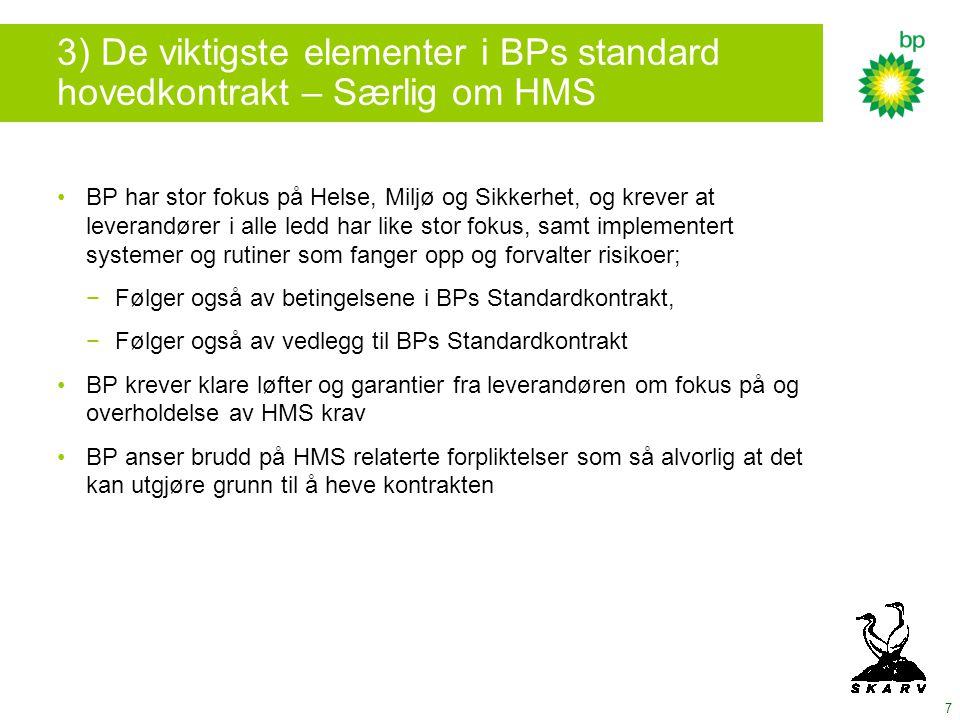 3) De viktigste elementer i BPs standard hovedkontrakt – Særlig om HMS