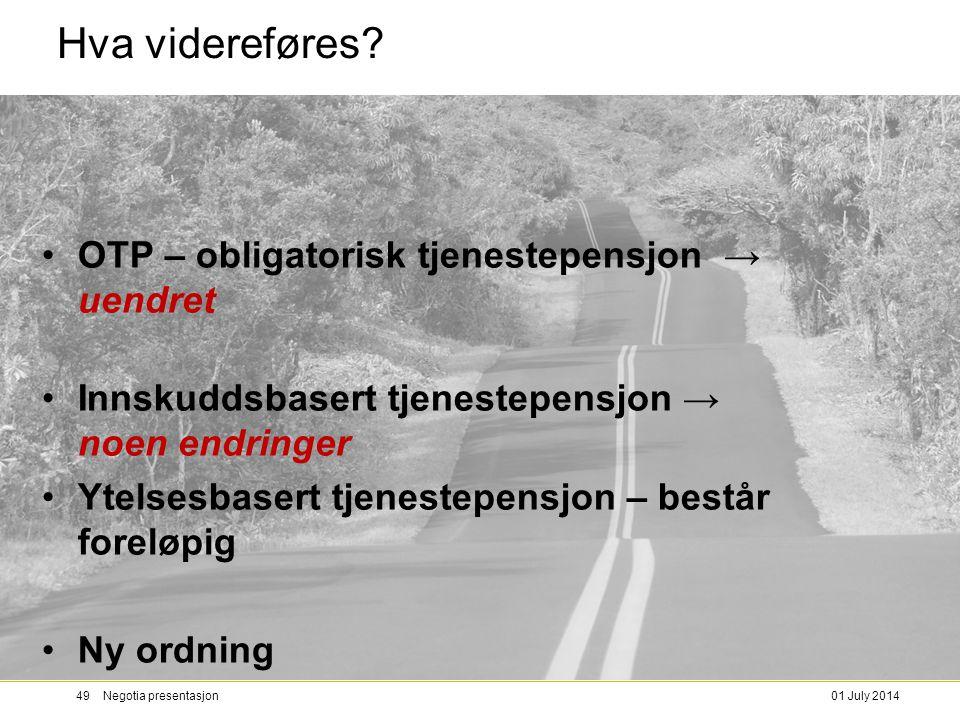 Hva videreføres OTP – obligatorisk tjenestepensjon → uendret