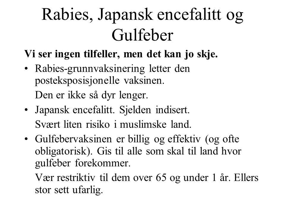 Rabies, Japansk encefalitt og Gulfeber